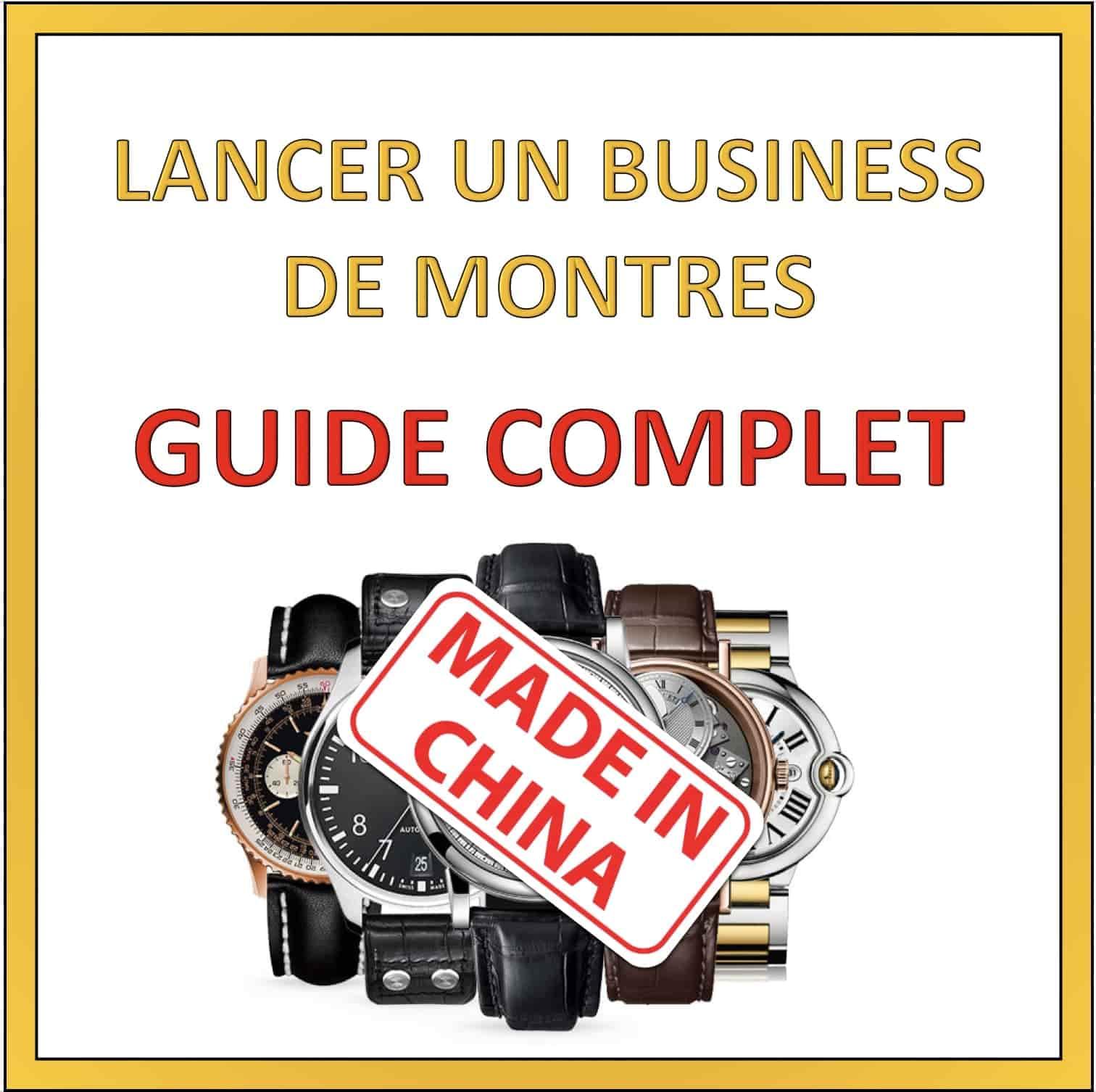lancer un business de montre depuis la chine