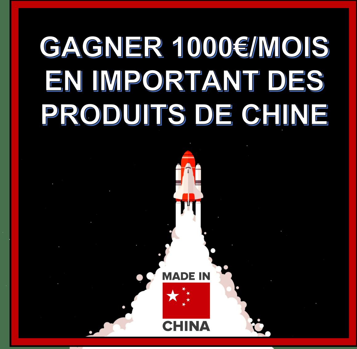 comment gagner un smic en important des produits de chine