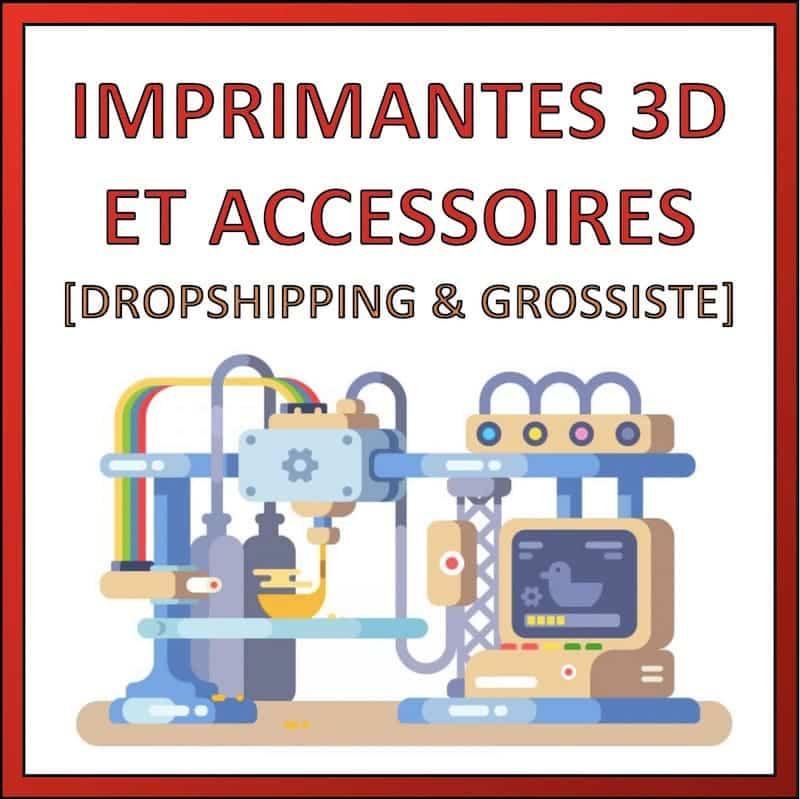 imprimantes 3d dropshipping fournisseur