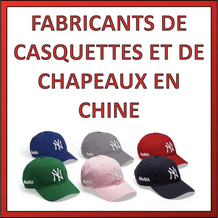 fabricants casquettes chapeaux chine