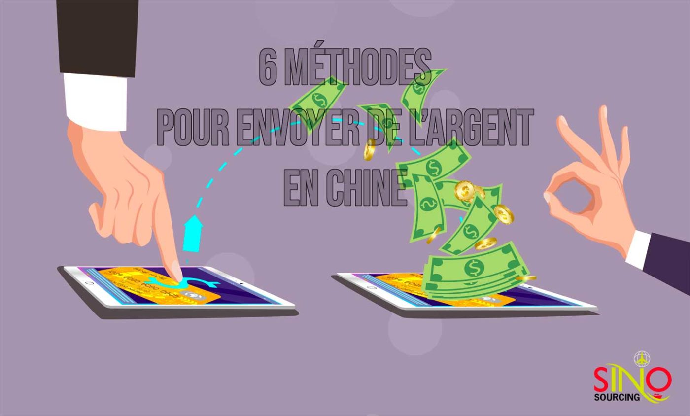 6methodes-envois-argent-chine
