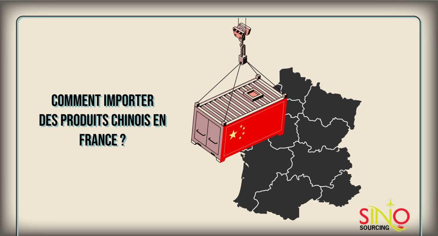 Comment importer produit chinois en france ?